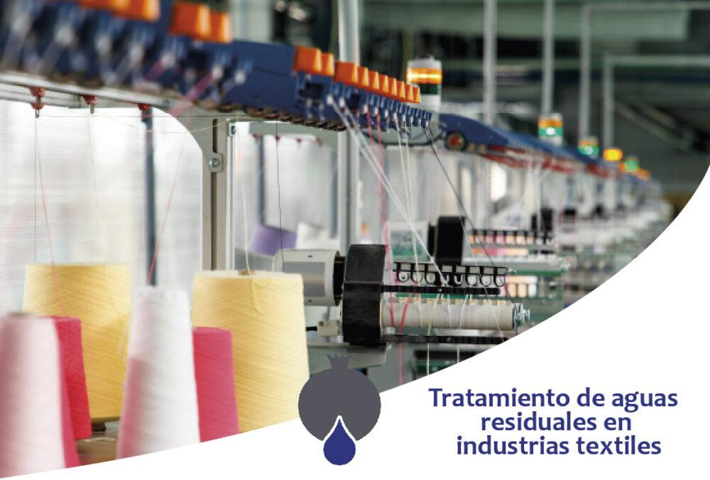 Tratamiento de aguas residuales en industrias textiles